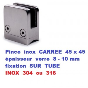 Pince verre CARREE INOX fixation sur tube
